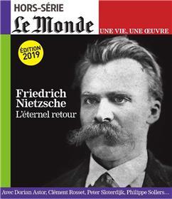 Le Monde HS Une vie/une oeuvre N°43 Nietzsche - octobre 2019 (réédition)