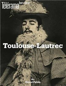 Télérama HS N° 221 Toulouse Lautrec - octobre 2019
