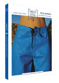 Pièce détachée #2 Le pantalon - octobre 2019