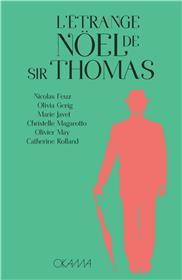 L´étrange Noël de Sir Thomas