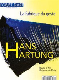 L´objet d´Art HS N°141 Hans Hartung - septembre 2019