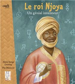 Le Roi Njoya - Un Genial Inventeur