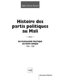 Histoire Des Partis Au Mali  - Du Pluralisme Politique Au Parti Unique 1946-1968
