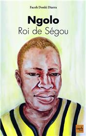 Ngolo - Roi de Ségou