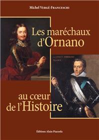 Les Maréchaux d'Ornano au coeur de l'histoire.