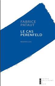 Le Cas Perenfeld Nouvelles