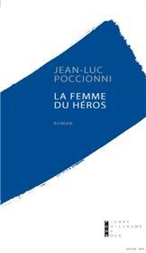 La Femme Du Héros Roman
