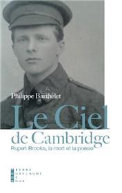 Le Ciel De Cambridge Rupert Brooke, La Mort Et La Poésie