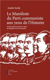 Manifeste Du Parti Communiste Aux Yeux De L´Histoire