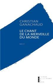 Le Chant De La Merveille Du Monde