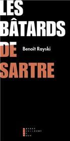 Les Bâtards De Sartre