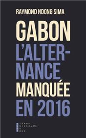 Gabon L´Alternance Manquée En 2016