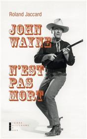 John Wayne N´est Pas Mort