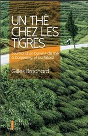 Un The Chez Les Tigres