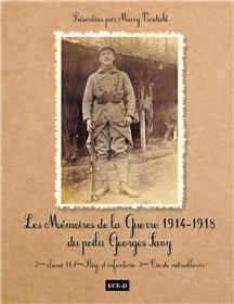 Les mémoires de la guerre 1914-1918 du poilu Georges Savy