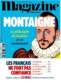 Le Nouveau Magazine Littéraire N°23 Montaigne  - novembre 2019