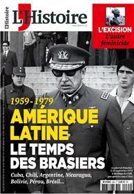L´Histoire N°465 L´Amérique latine 1959-1979 - novembre 2019