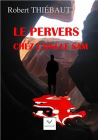 Le Pervers chez l'oncle Sam
