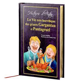 La Vie très horrifique des géants Gargantua et Pantagruel