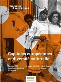 Hommes & Migrations N° 1327 Capitales européennes et diversité culturelle  - octobre/décembre  2019