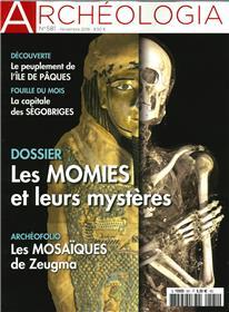 Archéologia N°581 Les momies de l´Antitquité - novembre 2019