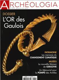 Archéologia N°579  L´or des Gaulois  - septembre 2019