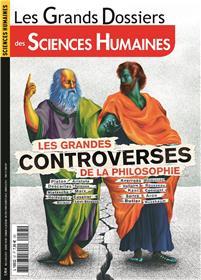 Sciences Humaines GD N°57  - Les grandes controverses de la philosophie- décembre 2019 / janvier/février 2020