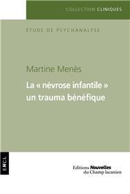 La névrose infantile - un trauma bénéfique