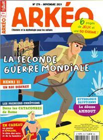 Arkéo Junior N°278 La Seconde Guerre Mondiale - novembre 2019