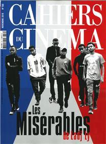 Cahiers du Cinéma N°760 Les misérables - novembre  2019