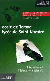 L´École de Tersac, lycée de Saint-Nazaire - Alternatives à l´Éducation nationale