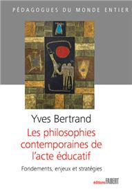 Les Philosophies contemporaines de l´acte éducatif