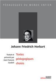 Johann Friedrich Herbart - Textes pédagogiques choisis