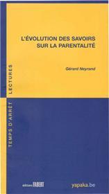 L´Evolution des savoirs sur la parentalité