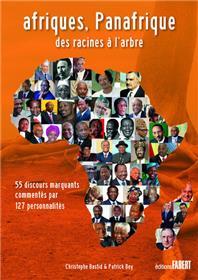 Afriques, Panafrique - Des racines à l´arbre