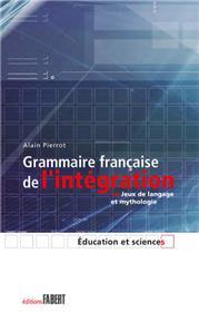 Grammaire française de l´intégration