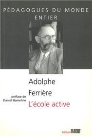 L´Ecole active de Adolphe Ferriere