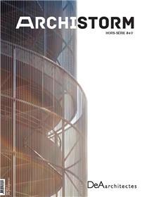 Archistorm HS N°40  DeArchitectes - novembre 2019