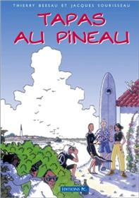 Tapas Au Pineau La Première Bande Dessinée De L´Île De Ré