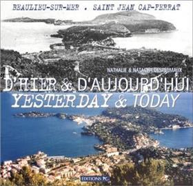 Beaulieu-Sur-Mer, Saint-Jean-Cap-Ferrat D´Hier & D´aujourd´hui