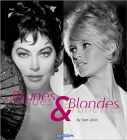 Brunes & Blondes Blondes & Brunettes