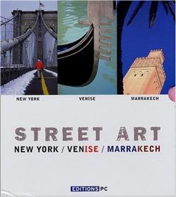 Street Art New-York-Venise-Marrakech