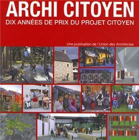 Archi Citoyen Dix Années De Prix Du Projet Citoyen