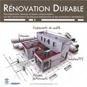 Rénovation Durable Des Logements Rénovés Et Basse Consommation Par Des Constructeurs De Maisons Individuelles Et Des Promoteurs Immobiliers