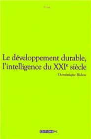 Le Développement Durable, L´Intelligence Du XXIe Siècle