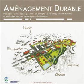 Aménagement Durable Des Zones Aménagées Prenant En Compte Le Développement Durable Et Réalisées Par Des Aménageurs-Lotisseurs