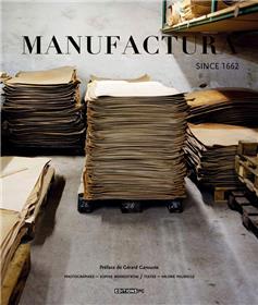 Manufactura Since 1662