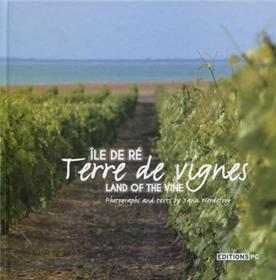 Ile De Ré Terre De Vignes Land F The Vine