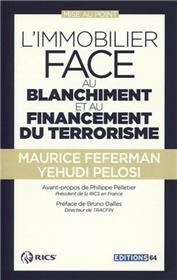 L Immobilier Face Au Blanchiment Et Au Financement Du Terrorisme