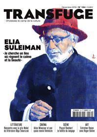 Transfuge N° 134 Elia Suleiman - décembre 2019
